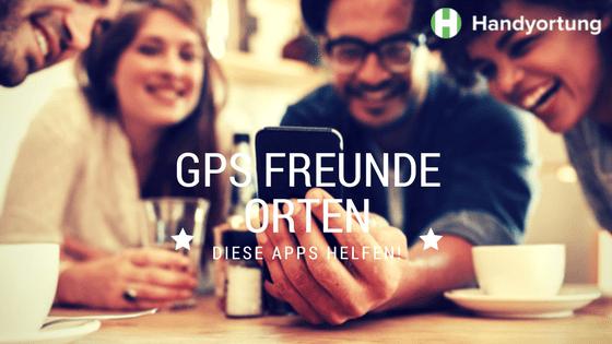GPS Freunde orten