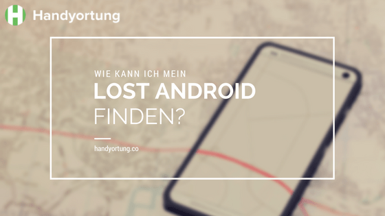 lost Android finden
