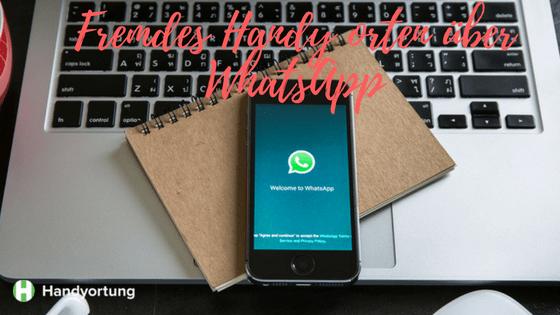 Handy orten über WhatsApp